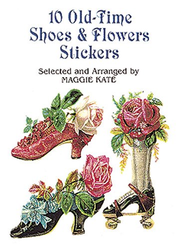 9780486403939: 10 Old-Time Shoes and Flowers Stickers