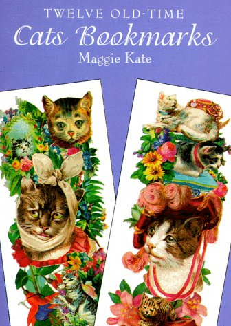 9780486403960: Twelve Old-Time Cats Bookmarks (Small-Format Bookmarks)