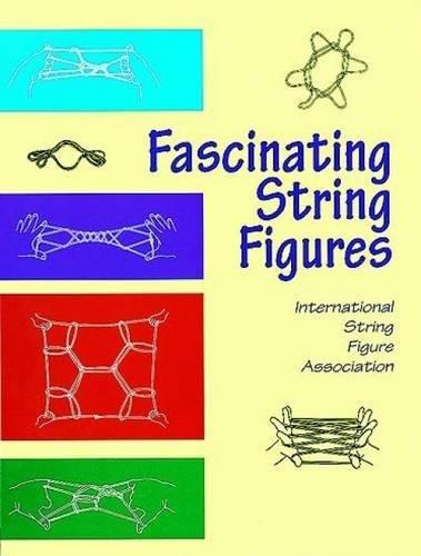 9780486404004: Fascinating String Figures (Master String Figures)
