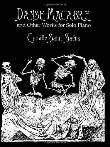 9780486404097: Camille Saint-Saens: Danse Macabre and Other Works for Solo Piano (Dover Music for Piano)