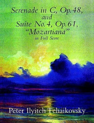 9780486404141: Serenade in C, Op. 48, & Suite No. 4, Op. 61 (Dover Music Scores)