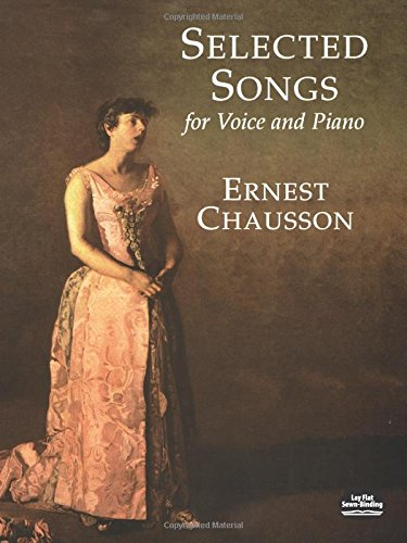9780486404158: Chausson Ernest Selected Songs For Voice And Piano Bk