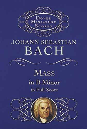 9780486404172: Mass in B Minor in Full Score (Dover Miniature Scores)
