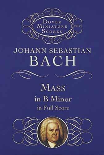 9780486404172: Mass in B Minor in Full Score
