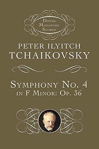 9780486404219: Tchaikovsky Peter Ilyitch Symphony No 4 In F Minor Op 36 Study Score