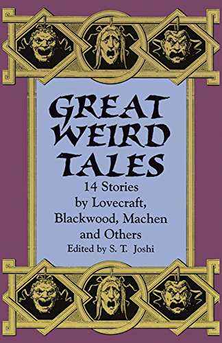 9780486404363: Great Weird Tales: 14 Stories by Lovecraft, Blackwood, Machen and Others
