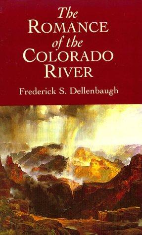 9780486404394: The Romance of the Colorado River