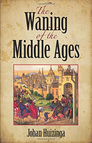 9780486404431: The Waning of the Middle Ages