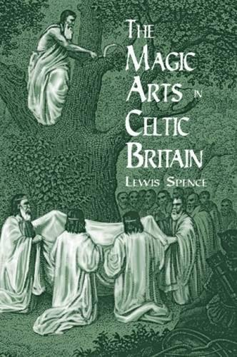 9780486404479: The Magic Arts in Celtic Britain (Dover Occult)