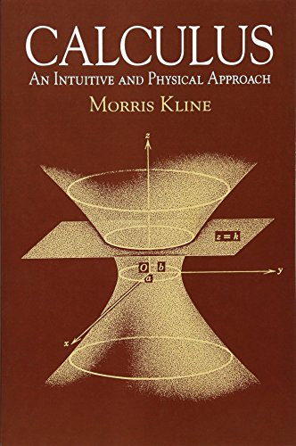 9780486404530: Calculus: An Intuitive and Physical Approach (Second Edition) (Dover Books on Mathematics)
