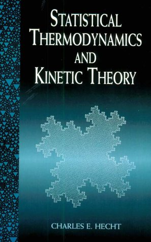 9780486404578: Statistical Thermodynamics and Kinetic Theory