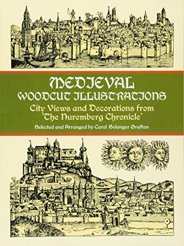 9780486404585: Medieval Woodcut Illustrations: City Views and Decorations from the