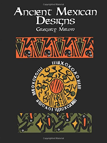 9780486404684: Ancient Mexican Designs (Dover Pictorial Archive)