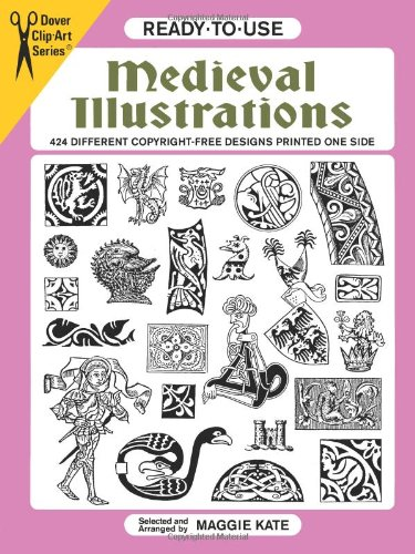 Ready To Use Medieval Illustrations 424 Different Copyright Free Designs Printed One Side: Maggie ...