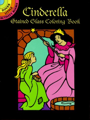 9780486404974: Cinderella Stained Glass Coloring Book (Dover Little Activity Books)