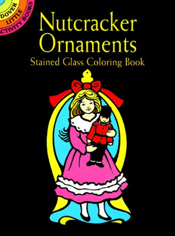 9780486404981: Nutcracker Ornaments Stained Glass Coloring Book (Dover Little Activity Books)
