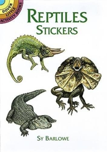 Reptiles Stickers (Dover Little Activity Books Stickers) (0486405001) by Sy Barlowe