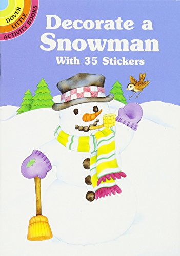 9780486405070: Decorate a Snowman (Dover Little Activity Books Stickers)