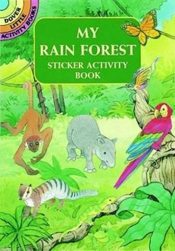 9780486405094: My Rain Forest Sticker Activity Book (Dover Little Activity Books Stickers)