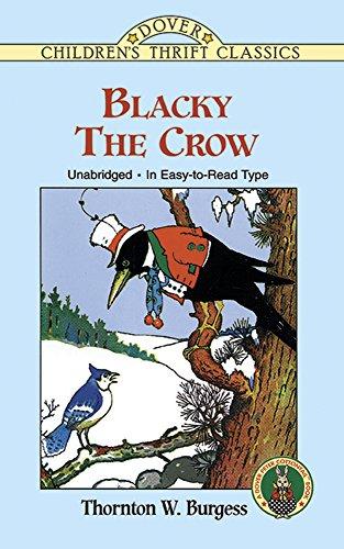 Blacky the Crow (Dover Children's Thrift Classics): Thornton W. Burgess