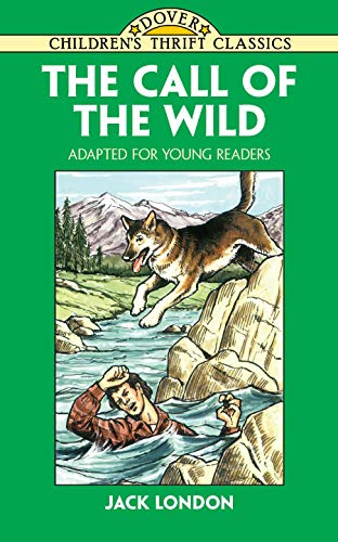 The Call of the Wild: Adapted for Young Readers (9780486405513) by Jack London