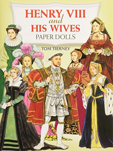 9780486405759: Henry the Eighth and His Wives Paper Dolls (Dover Royal Paper Dolls)