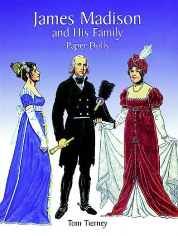 James Madison and His Family Paper Dolls: Tierney, Tom