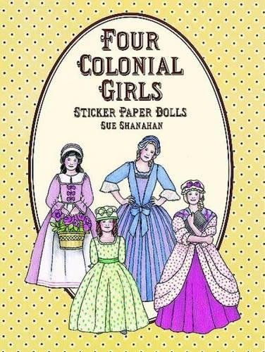 9780486405803: Four Colonial Paper Dolls (Dover Paper Dolls)