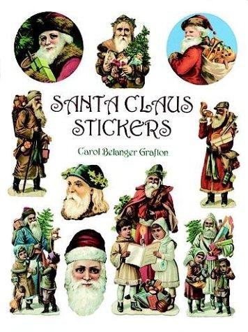 Santa Claus Stickers: Grafton, Carol Belanger
