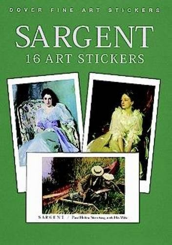 Sargent: 16 Art Stickers (Dover Art Stickers) (9780486406060) by John Singer Sargent