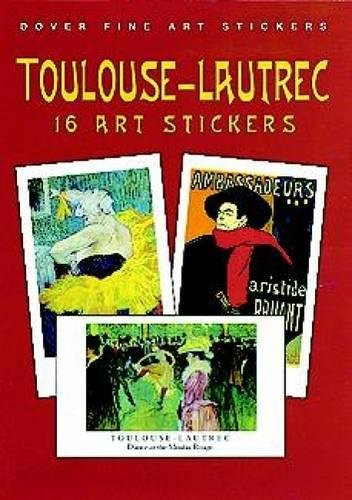 9780486406077: Toulouse-Lautrec: 16 Art Stickers (Dover Art Stickers)