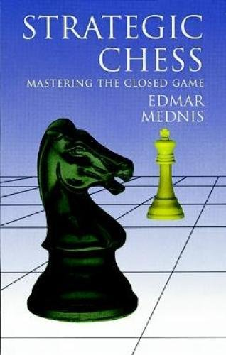 9780486406176: Strategic Chess: Mastering the Closed Game (Dover Chess)