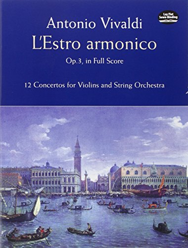 9780486406312: L'Estro Armonico, Op. 3, in Full Score: 12 Concertos for 1, 2 and 4 Violins (Dover Music Scores)
