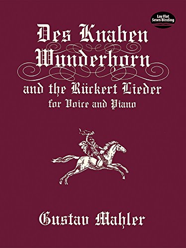 9780486406343: Des Knaben Wunderhorn and the Ruckert Lieder: For Voice and Piano