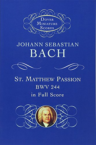 9780486406350: St. Matthew Passion, BWV 244, in Full Score (Dover Miniature Scores)