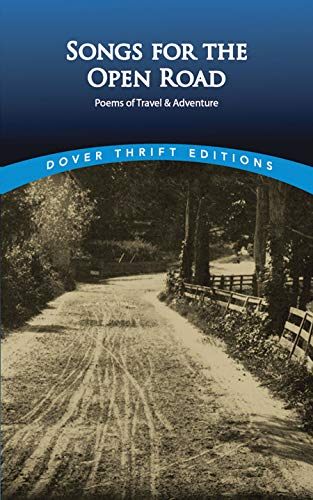 9780486406466: Songs for the Open Road: Poems of Travel and Adventure (Dover Thrift Editions)