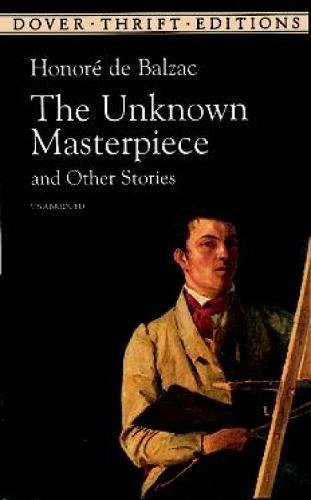 9780486406497: The Unknown Masterpiece and Other Stories (Dover Thrift Editions)