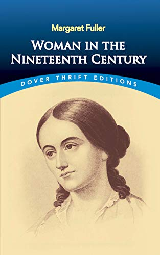 9780486406626: Woman in the Nineteenth Century (Dover Thrift Editions)