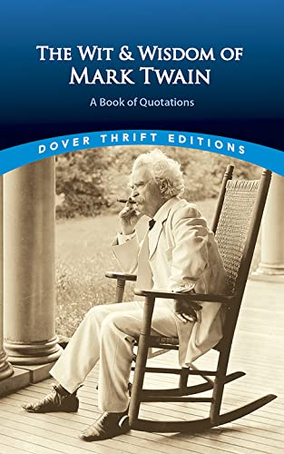 9780486406640: The Wit and Wisdom of Mark Twain: A Book of Quotations (Dover Thrift Editions)