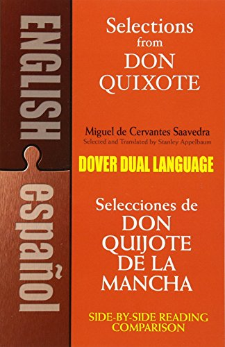 Download Selections from Don Quixote: A Dual-Language Book (Dover Dual Language Spanish)