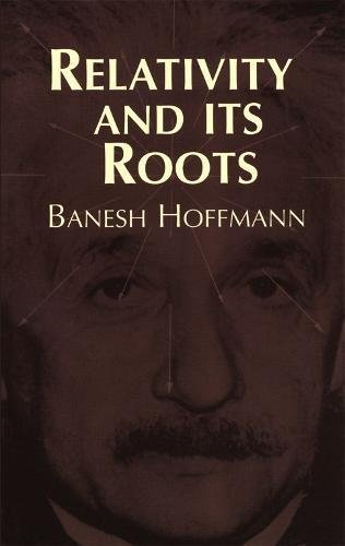 9780486406763: Relativity and Its Roots