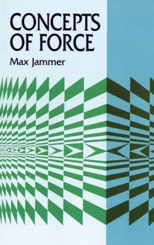 Concepts of Force (Dover Books on Physics): Jammer, Max; Physics