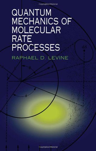 9780486406923: Quantum Mechanics of Molecular Rate Processes (Dover Books on Chemistry)