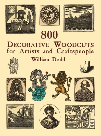9780486407005: 800 Decorative Woodcuts for Artists and Craftspeople (Dover Pictorial Archive Series)
