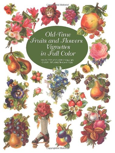 9780486407043: Old-Time Fruits and Flowers Vignettes in Full Color