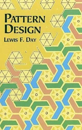 9780486407098: Pattern Design (Dover Art Instruction)