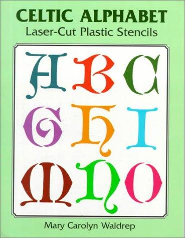 9780486407166: Celtic Alphabet Laser-Cut Plastic Stencils (Laser-Cut Stencils)