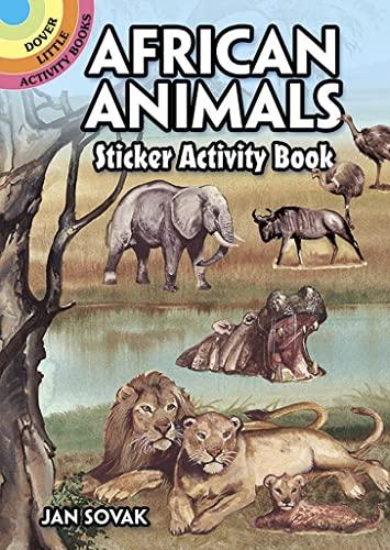 African Animals Sticker Activity Book (Dover Little: Jan Sovak