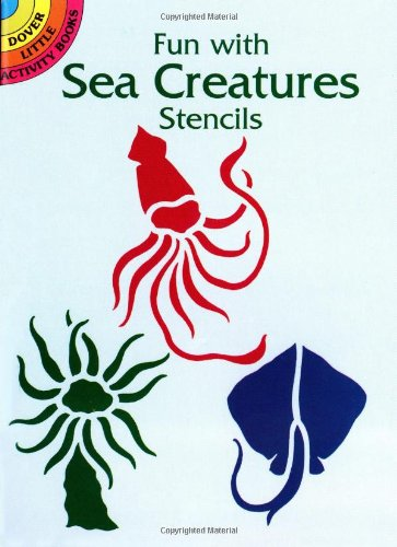 9780486407616: Fun with Sea Creatures Stencils (Dover Stencils)