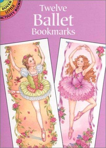 9780486407630: Twelve Ballet Bookmarks (Dover Bookmarks)